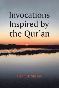 bokomslag Invocations Inspired by the Qur'an