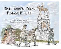 bokomslag Richmond's Pride, Robert E. Lee