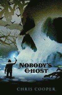 bokomslag Nobody's Ghost