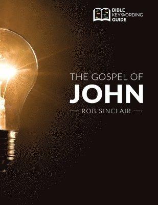 bokomslag The Gospel of John: Bible Keywording Guide