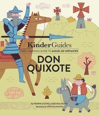 bokomslag Miguel de Cervantes' Don Quixote: A Kinderguides Illustrated Learning Guide