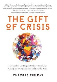 bokomslag The Gift of Crisis
