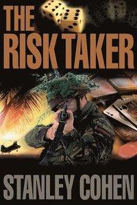 bokomslag The Risk Taker