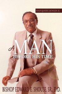 bokomslag Bishop Quander Lear Wilson, Sr: A Man Before His Time