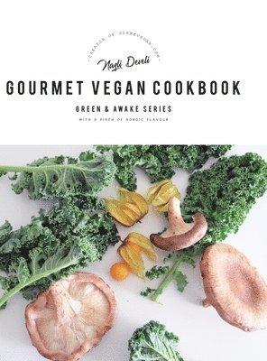 bokomslag Gourmet Vegan Cookbook