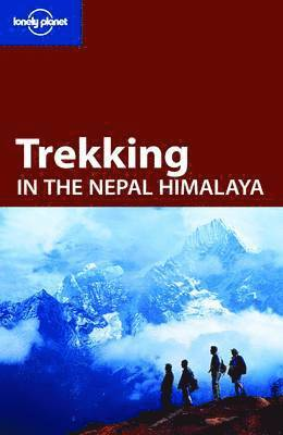 bokomslag Lonely Planet Trekking in the Nepal Himalaya