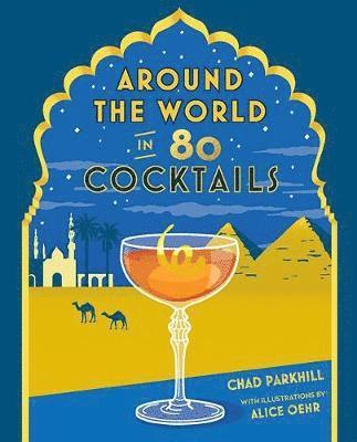 bokomslag Around the World in 80 Cocktails