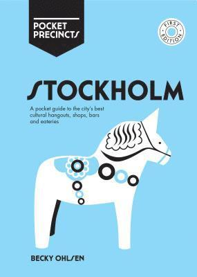 bokomslag Stockholm Pocket Precincts: A Pocket Guide to the City's Best Cultural Hangouts, Shops, Bars and Eateries
