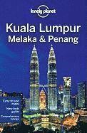 bokomslag Kuala Lumpur, Melaka & Penang LP