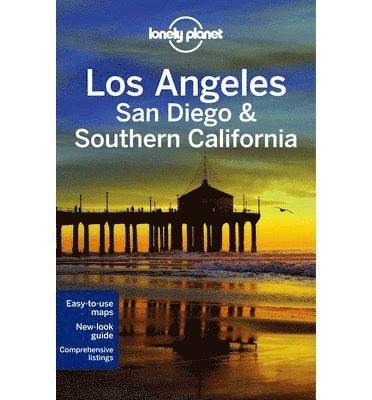 bokomslag Lonely Planet Los Angeles, San Diego &; Southern California