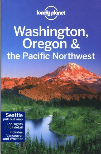 bokomslag Lonely Planet Washington, Oregon &; the Pacific Northwest