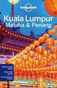 bokomslag Kuala Lumpur, Melaka & Penang