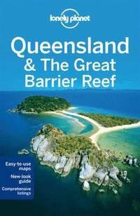 bokomslag Lonely Planet Queensland &; the Great Barrier Reef