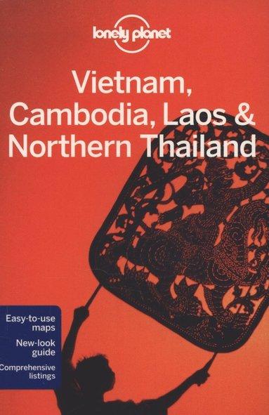 bokomslag Lonely Planet Vietnam, Cambodia, Laos &; Northern Thailand