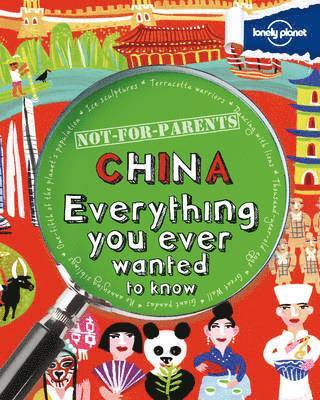bokomslag Not for Parents China: Everything You Ever Wanted to Know
