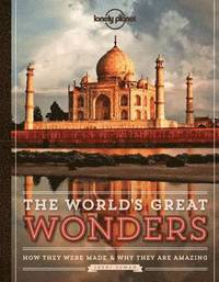 bokomslag Lonely Planet the World's Great Wonders