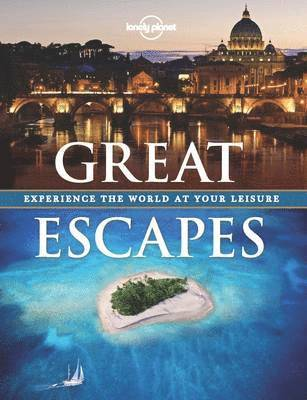 bokomslag Great Escapes: Enjoy the World at Your Leisure