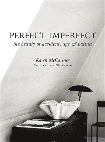 bokomslag Perfect Imperfect: The Beauty of Accident, Age & Patina