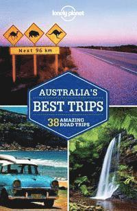 bokomslag Lonely Planet Australia's Best Trips