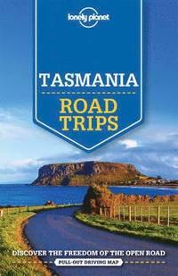 bokomslag Lonely Planet Tasmania Road Trips