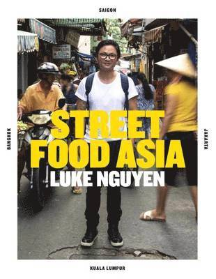 bokomslag Luke Nguyen's Street Food Asia