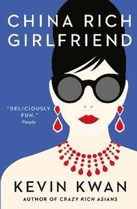 bokomslag China Rich Girlfriend