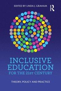 bokomslag Inclusive Education for the 21st Century