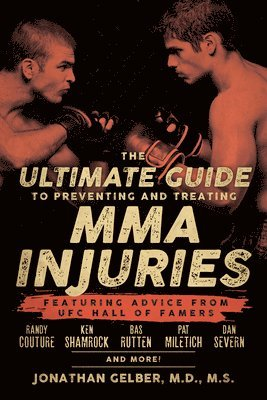 The Ultimate Guide To Preventing And Treating Mma Injuries 1