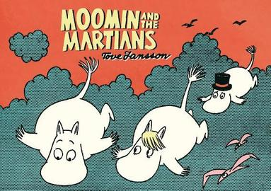 bokomslag Moomin and the martians