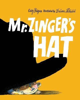 bokomslag Mr. zingers hat