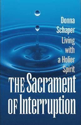 bokomslag Sacrament of interruption
