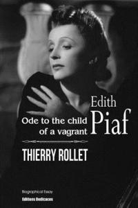 bokomslag Edith Piaf. Ode to the Child of a Vagrant