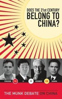 bokomslag Does the 21st Century Belong to China?