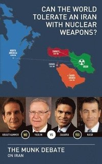 bokomslag Can the World Tolerate an Iran with Nuclear Weapons?