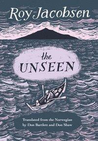 bokomslag The Unseen