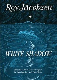 bokomslag White Shadow
