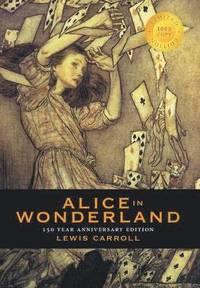bokomslag Alice in Wonderland (150 Year Anniversary Edition, Illustrated) (1000 Copy Limited Edition)