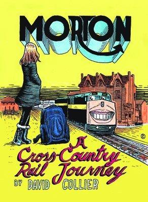 bokomslag Morton - a cross-canada rail journey