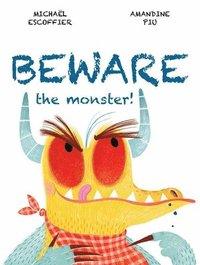 bokomslag Beware the Monster