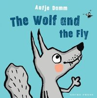 bokomslag The Wolf and Fly