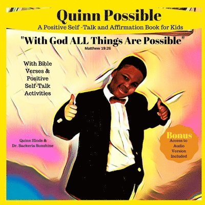 Quinn Possible: A Positive Self-Talk and Affirmation Book for Kids With Bible Verses and Activities 1