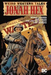 bokomslag Weird Western Tales: Jonah Hex Omnibus