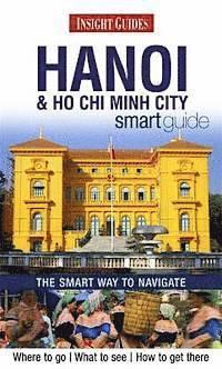bokomslag Hanoi and Ho Chi Minh City Smart Guide