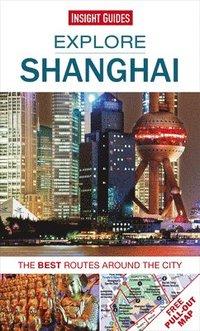 bokomslag Insight Guides Explore Shanghai (Travel Guide with Free eBook)