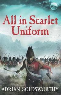 bokomslag All in Scarlet Uniform