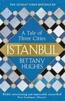 bokomslag Istanbul: A Tale of Three Cities
