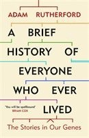 bokomslag A Brief History of Everyone Who Ever Lived: The Stories in Our Genes