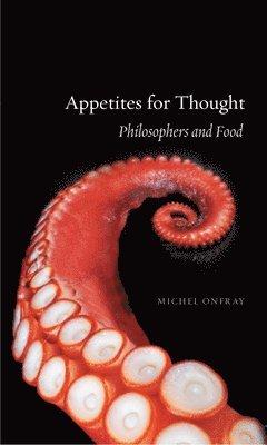 bokomslag Appetites for Thought