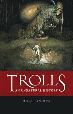 bokomslag Trolls - an unnatural history