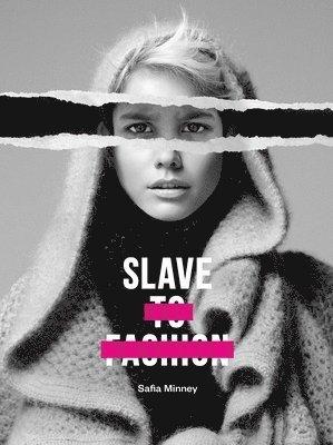 bokomslag Slave to fashion